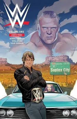 WWE Vol. 2: Lunatic Fringe - WWE 2 (Paperback)