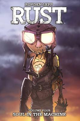 Rust Vol. 4: Soul in the Machine - Rust 4 (Paperback)