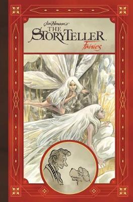 Jim Henson's Storyteller: Fairies - Storyteller (Hardback)
