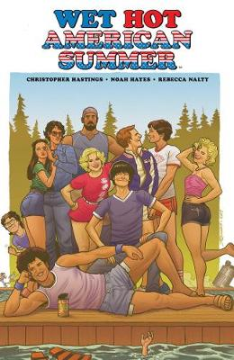 Wet Hot American Summer (Paperback)