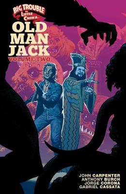 Big Trouble in Little China: Old Man Jack Vol. 2 - Big Trouble in Little China (Paperback)