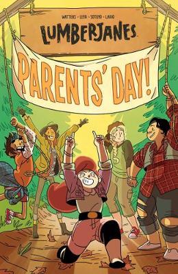 Lumberjanes Vol. 10: Parents' Day - Lumberjanes 10 (Paperback)