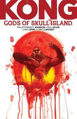 Kong: Gods of Skull Island - Kong of Skull Island (Paperback)