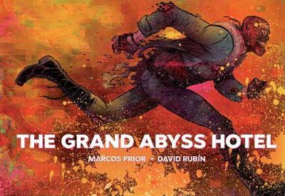 The Grand Abyss Hotel (Hardback)