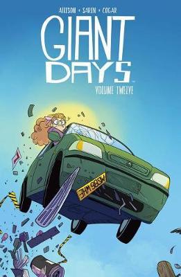 Giant Days Vol. 12 - Giant Days 12 (Paperback)