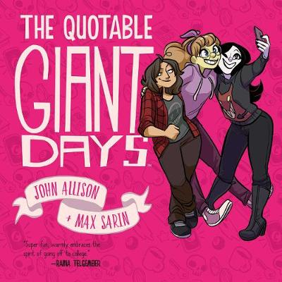 The Quotable Giant Days - Giant Days (Paperback)