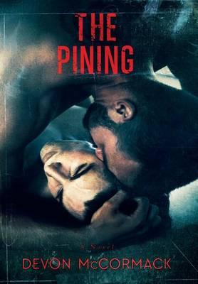 The Pining (Hardback)