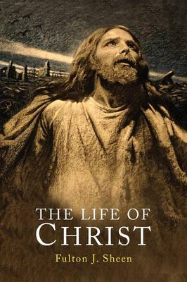 The Life of Christ (Paperback)