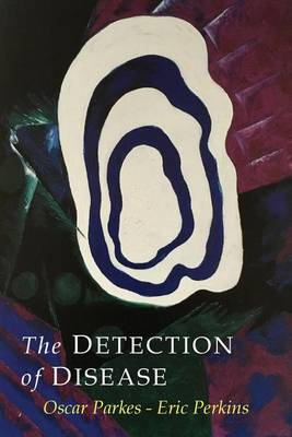 The Detection of Disease (Paperback)