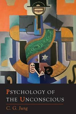 Psychology of the Unconscious (Paperback)