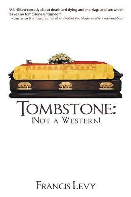 Tombstone: Not a Western (Paperback)