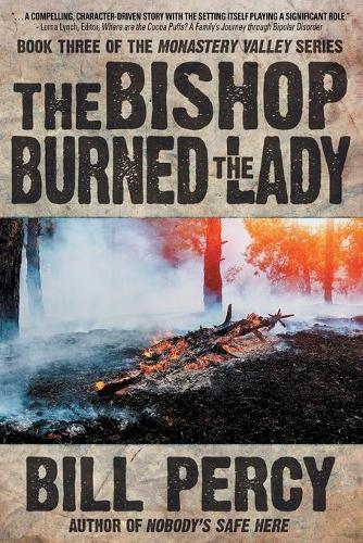 The Bishop Burned the Lady (Paperback)