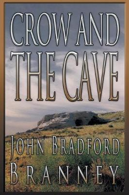 Crow and the Cave (Paperback)