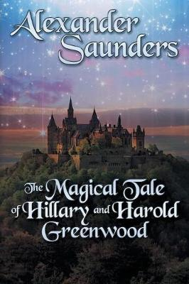 The Magical Tale of Hillary and Harold Greenwood (Paperback)