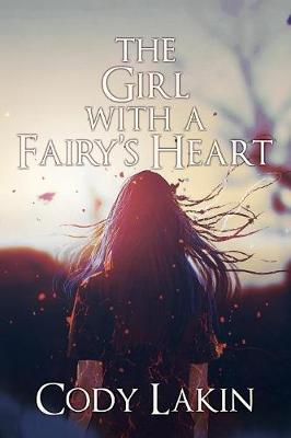 The Girl with a Fairy's Heart (Paperback)
