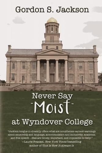 Never Say Moist at Wyndover College (Paperback)