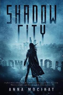 Shadow City - Tales of the Shadow City 1 (Paperback)