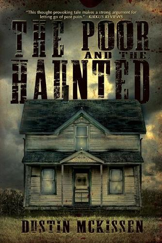 The Poor and The Haunted (Paperback)