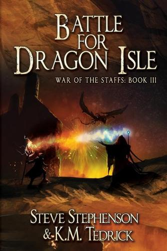 Battle for Dragon Isle - War of the Staffs 3 (Paperback)