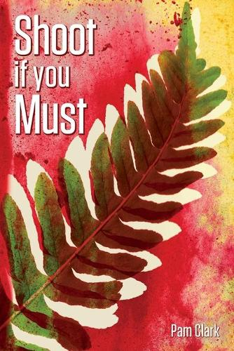 Shoot if you Must (Paperback)