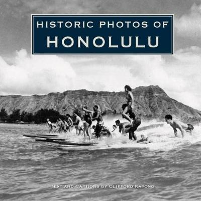 Historic Photos of Honolulu - Historic Photos (Hardback)