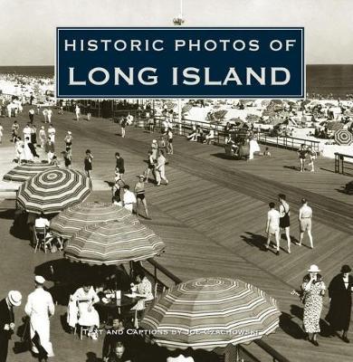 Historic Photos of Long Island - Historic Photos (Hardback)