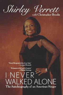 I Never Walked Alone: The Autobiography of an American Singer (Paperback)