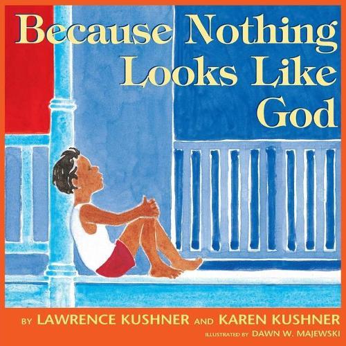 Because Nothing Looks Like God (Paperback)