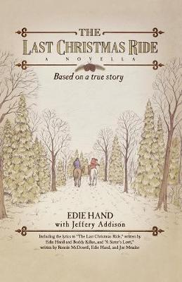 The Last Christmas Ride: A Novella (Paperback)