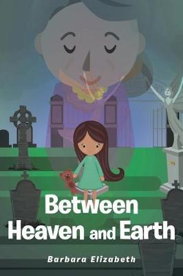 Between Heaven and Earth (Paperback)