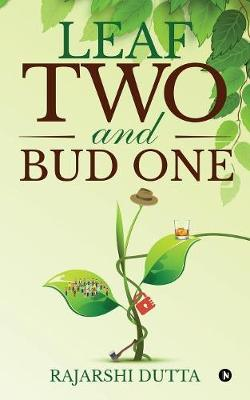 Leaf Two and Bud One (Paperback)