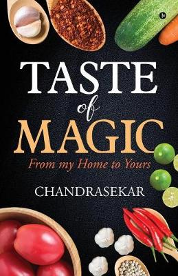 Taste of Magic: From My Home to Yours (Paperback)