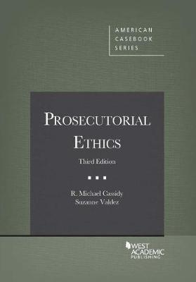 Prosecutorial Ethics - Coursebook (Paperback)