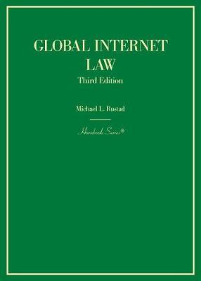 Global Internet Law - Hornbook Series (Hardback)