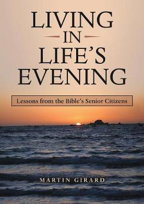 Living in Life's Evening (Paperback)
