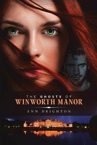 The Ghosts Of Winworth Manor (Paperback)