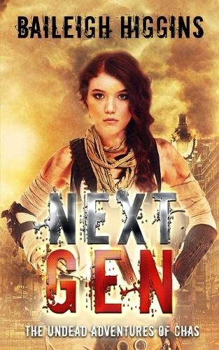 Next Gen: The Undead Adventures of Chas - The Undead Adventures of Chas 4 (Paperback)