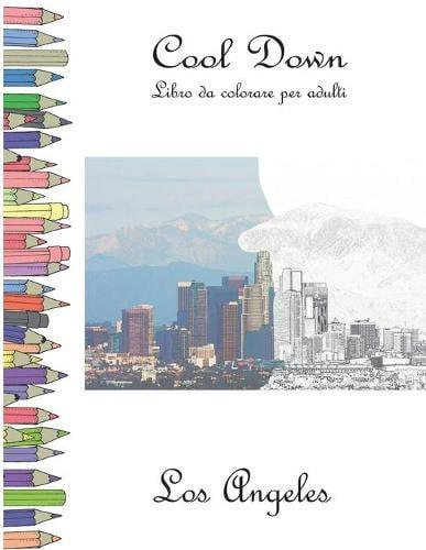 Cool Down - Libro da colorare per adulti: Los Angeles (Paperback)