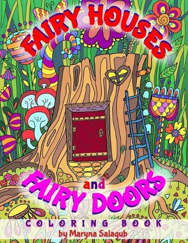 Fairy houses and fairy doors coloring book (Paperback)