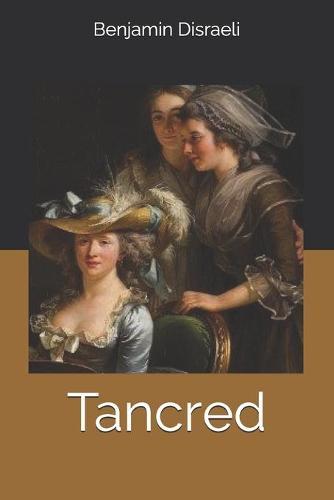 Tancred (Paperback)