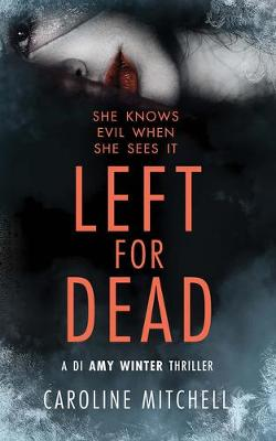 Left For Dead - A DI Amy Winter Thriller 3 (CD-Audio)