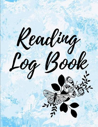 Reading Log Book: Reading Tracker Journal Gifts for Book Lovers Reading Record Book (Paperback)