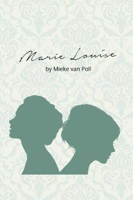 Marie Louise (Paperback)