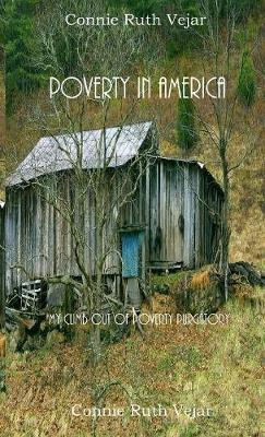 Poverty In America: My Climb Out of Poverty Purgatory (Paperback)