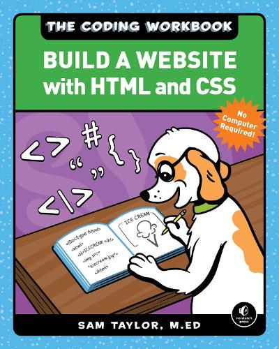 The Coding Workbook: Build a Website with HTML & CSS (Paperback)