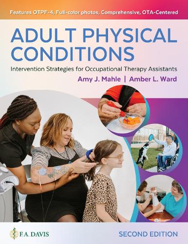 Adult Physical Conditions: Intervention Strategies for Occupational Therapy Assistants (Hardback)
