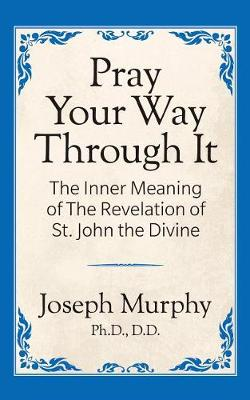 Pray Your Way Through It (Paperback)