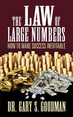 The Law of Large Numbers: How to Make Success Inevitable (Paperback)