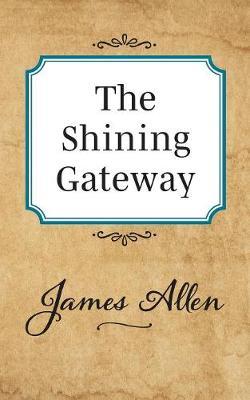 The Shining Gateway (Paperback)