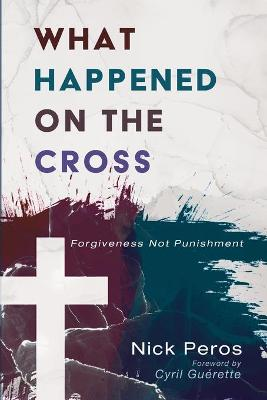 What Happened on the Cross (Paperback)